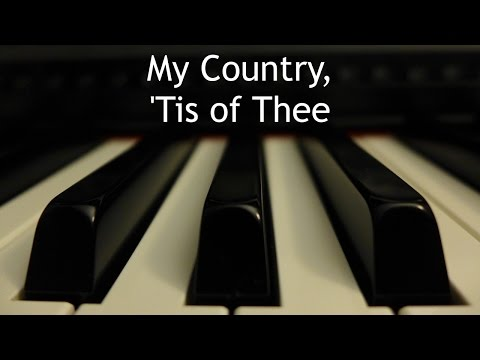 My Country, 'Tis of Thee - piano instrumental with lyrics