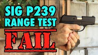 SIG P239 Range Test FAIL