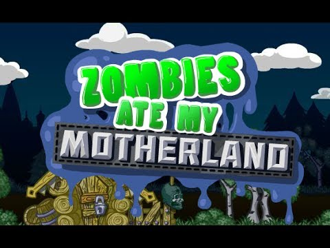 Zombies Ate My Motherland Walkthrough