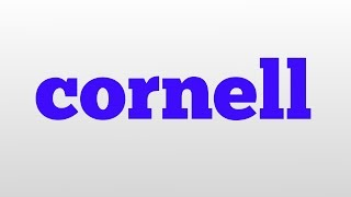 cornell meaning and pronunciation