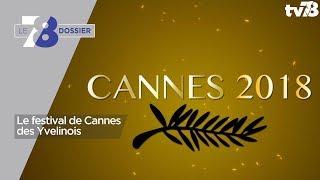 7/8 Dossier – Le festival de Cannes des Yvelinois