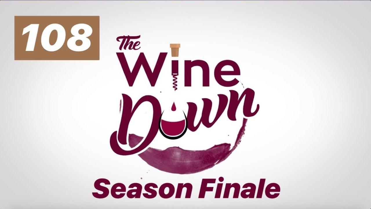 The Wine Down | Season 1, Episode 8
