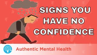 5 WARNING Signs You Lack Self-Confidence!