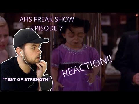 "AHS FREAK SHOW - EPISODE 7 - REACTION - ""Test of Strength"""