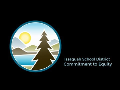 Preview image for Equity Video - Issaquah School Board