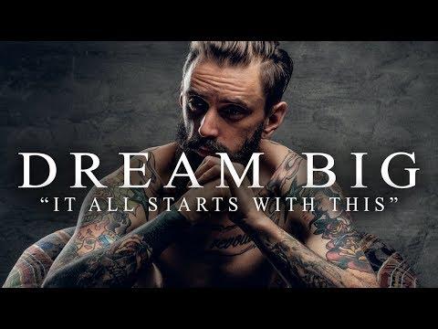 DREAM BIG  Best Motivational  Speeches Compilation Most Eye Opening Speeches