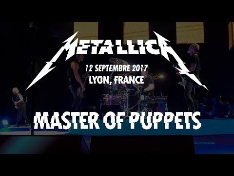 Master of Puppets - Metallica - Live @ Lyon, 12 septembre 2017 (Multi-Cam - HQ Sound LiveMet.com)