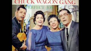 Chuck Wagon Gang - In the sweet by and by