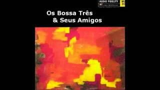 Bossa Três E Seus Amigos - 1965 - Full Album