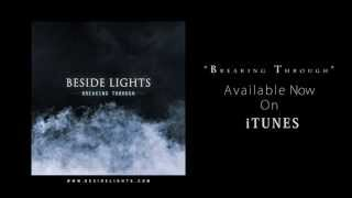 Beside Lights - Breaking Through (Official Audio)
