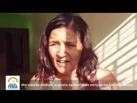 Moradores relatam suposta epidemia de dengue na Serraria Brasil