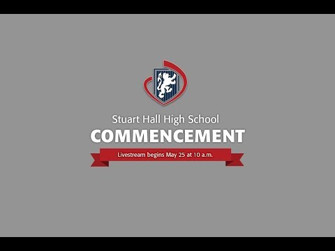 Stuart Hall High School Commencement