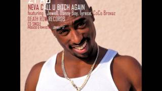 2pac - Never Call U Bitch Again [OG] - (Single Version)