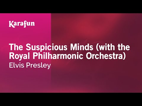 Karaoke The Suspicious Minds (with The Royal Philharmonic Orchestra) - Elvis Presley *