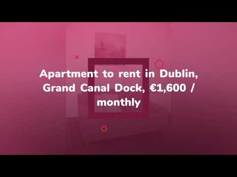 Apartment to rent in Dublin, Grand Canal Dock, €1,600 / monthly