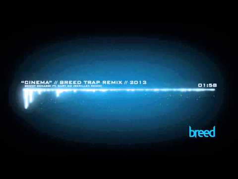 Benny Benassi    Cinema Skrillex Remix  BREED Remix