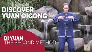 Free Qigong demonstration: Discover the beauty of Yuan Qigong: Di Yuan - Second Method