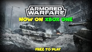 Armored Warfare Now On Xbox One - First Hour Of Gameplay (Free To Play Game)