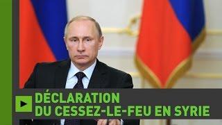 Vladimir Poutine annonce l'accord sur le cessez-le-feu syrien obtenu avec les États-Unis
