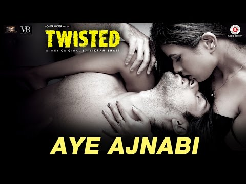Aye Ajnabi | Twisted | Nia Sharma & Namit Khanna | Shilpa Surroch | Harish Sagane thumbnail