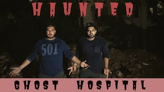 GHOST HOSPITAL | INDIA NO 1 HAUNTED CHANNEL | THE REAL ONE