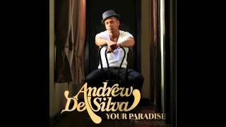 Watch Andrew De Silva Your Paradise video