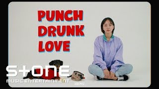 HENG - Punch Drunk Love MV