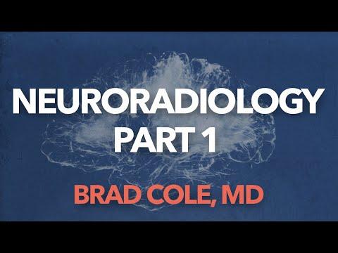 Neuroradiology Part 1