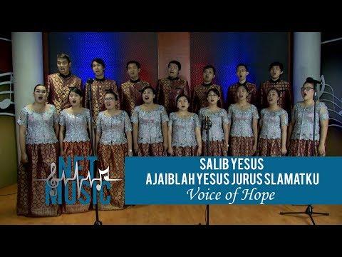 NET MUSIC | Salib Yesus, Ajaiblah Yesus Juruselamat-Ku |  Voice of Hope