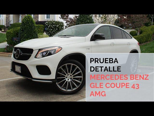 Mercedes Benz GLE Coupe 43 AMG / Prueba detalle / Artesanos Car Club