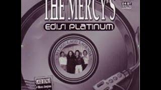 The Mercy's   Bilakah