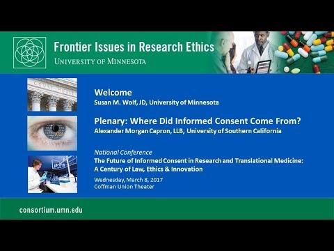 Conference: The Future of Informed Consent – Welcome and Plenary (Alexander Capron)