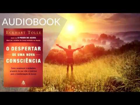 Audio Livro, O despertar de uma nova consciência, Eckhart Tolle