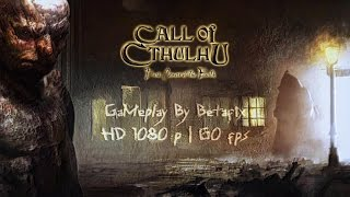 Call of Cthulhu: Dark Corners of the Earth / Gameplay PC / 1080p 60fps HD