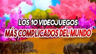 Top 10 videojuegos MÁS COMPLICADOS del mundo!!