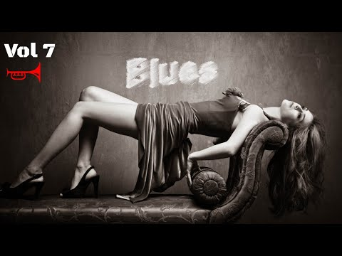 Relaxing Blues Music | Vol 7 Mix Songs | Rock Music 2018 HiFi