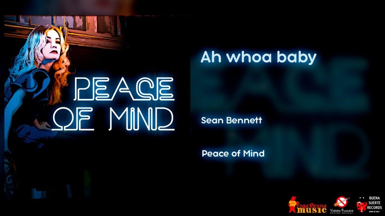 Sean Bennett - Ah whoa baby