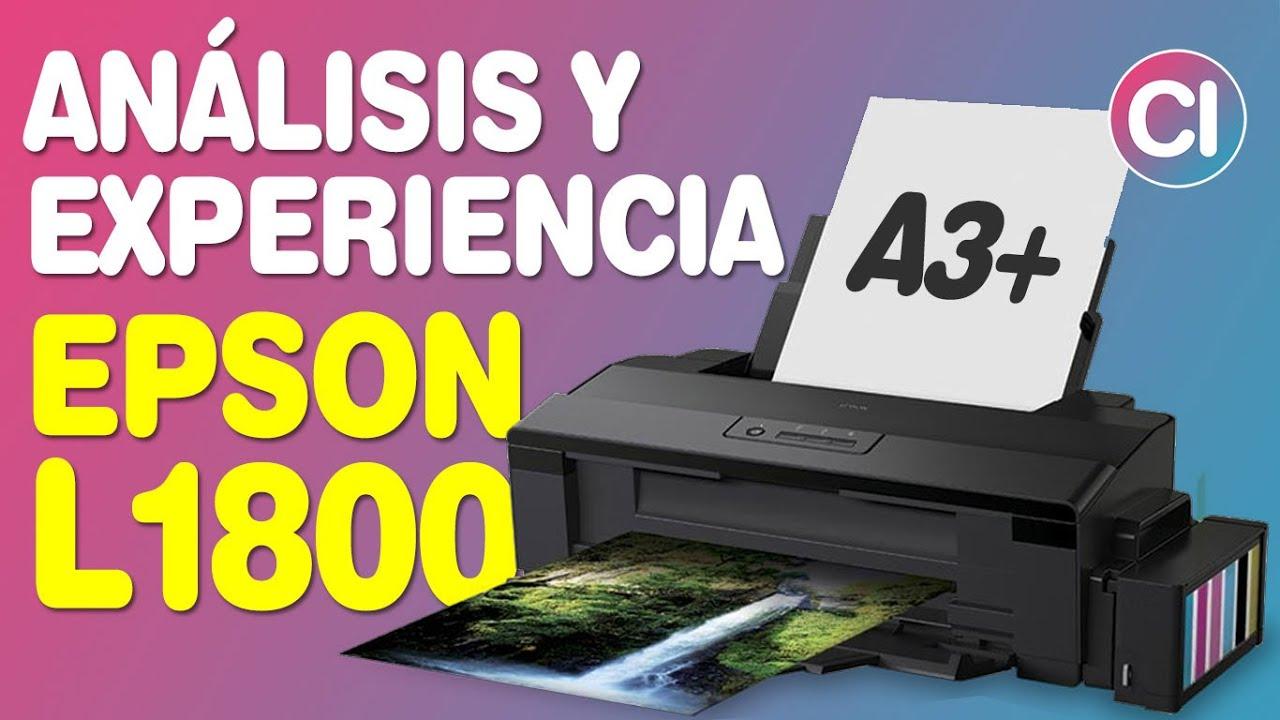 Análisis y Experiencia de Uso Epson L1800 - Impresora A3 y A3+