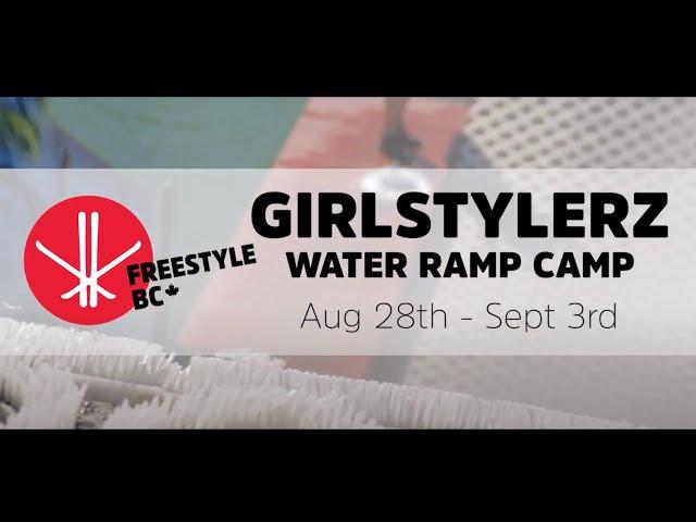 GirlStylerz Summer Water Ramp Camp 2020