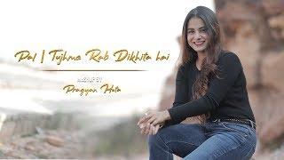 Pal | Rab ne bana di Jodi Mash Up by Pragyan Hota | Female Cover