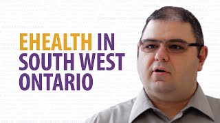 Bringing together patient health information with connectingSouthWestOntario (cSWO) – Dr. Setrak
