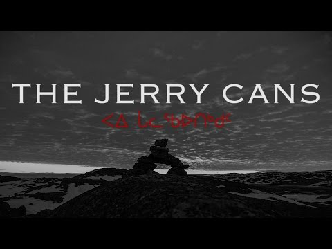 The Jerry Cans - Ukiuq - English HD