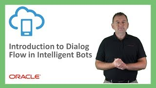 Bots: 08. Introduction to Dialog Flow in Intelligent Bots