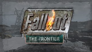 Fallout The Frontier Official Let s have a blast Trailer
