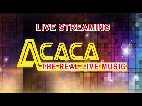 ACACA Ft. EGA DA2 LIVE CENGAL