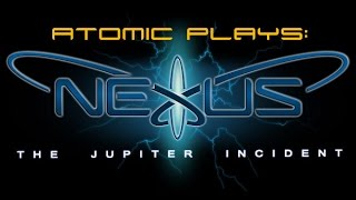 Nexus the Jupiter Incident HD - A Review of Sort and the 1st Mission.