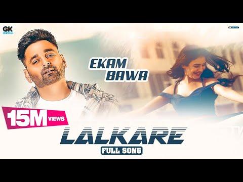 LALKARE : EKAM BAWA (FULL VIDEO) JAYMEET | NEW PUNJABI SONGS 2019 | LATEST PUNJABI SONG 2019
