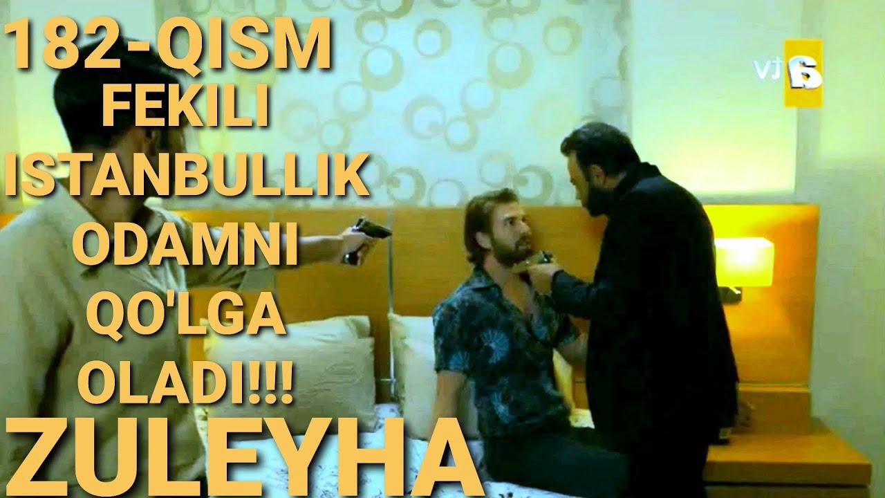 ZULEYHA 182- QISM O'ZBEK TILIDA(TURK SERIALI) # ЗУЛЕЙХА 182- КИСМ УЗБЕК ТИЛИДА (ТУРК СЕРИАЛИ)