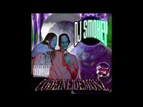 DJ Smokey - CODEINE DEMONZ Vol.1 (Full Mixtape)