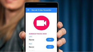 Best Secret Video Recorder for Android Phone & Tablet